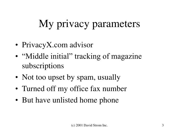 My privacy parameters