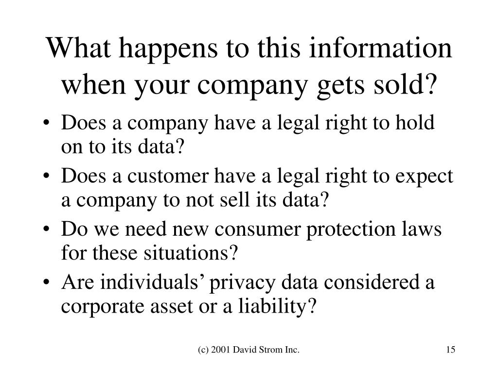 What happens to this information when your company gets sold?