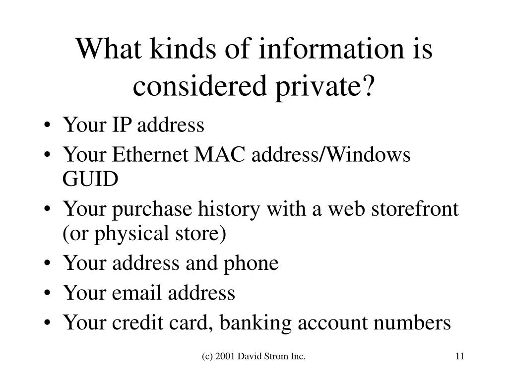 What kinds of information is considered private?