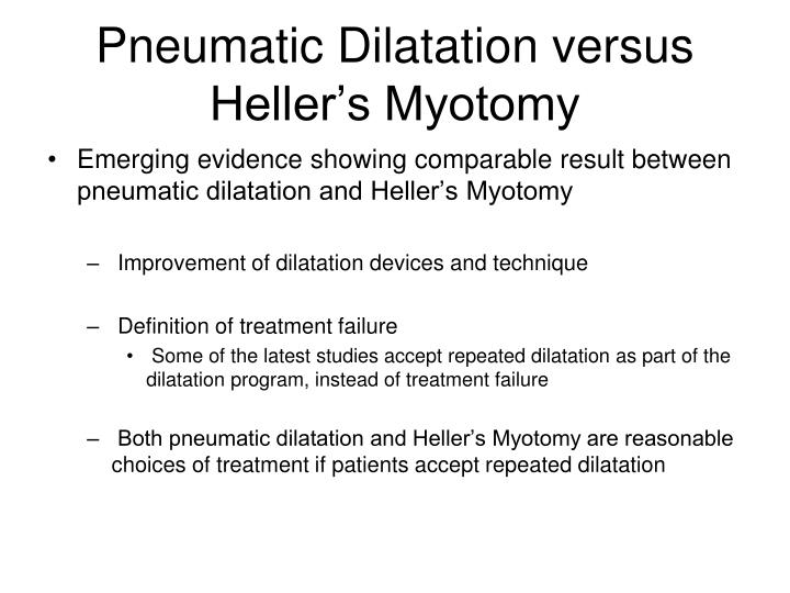 Pneumatic Dilatation versus Heller's Myotomy