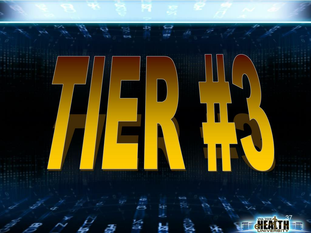 TIER #3