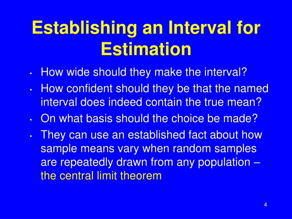 Establishing an Interval for Estimation