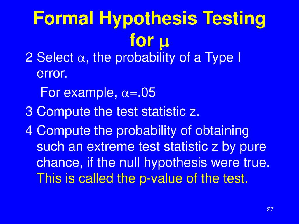 Formal Hypothesis Testing for