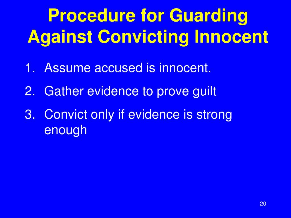 Procedure for Guarding Against Convicting Innocent