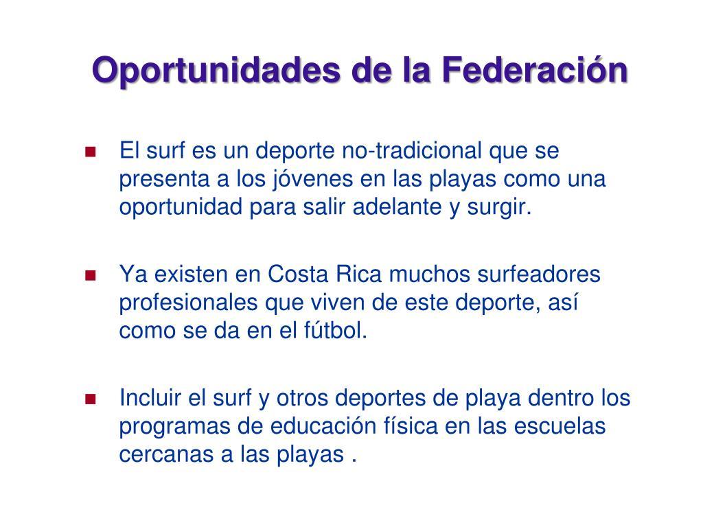 Oportunidades de la Federación