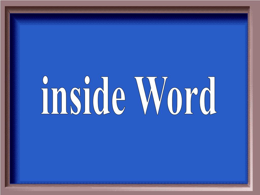 inside Word