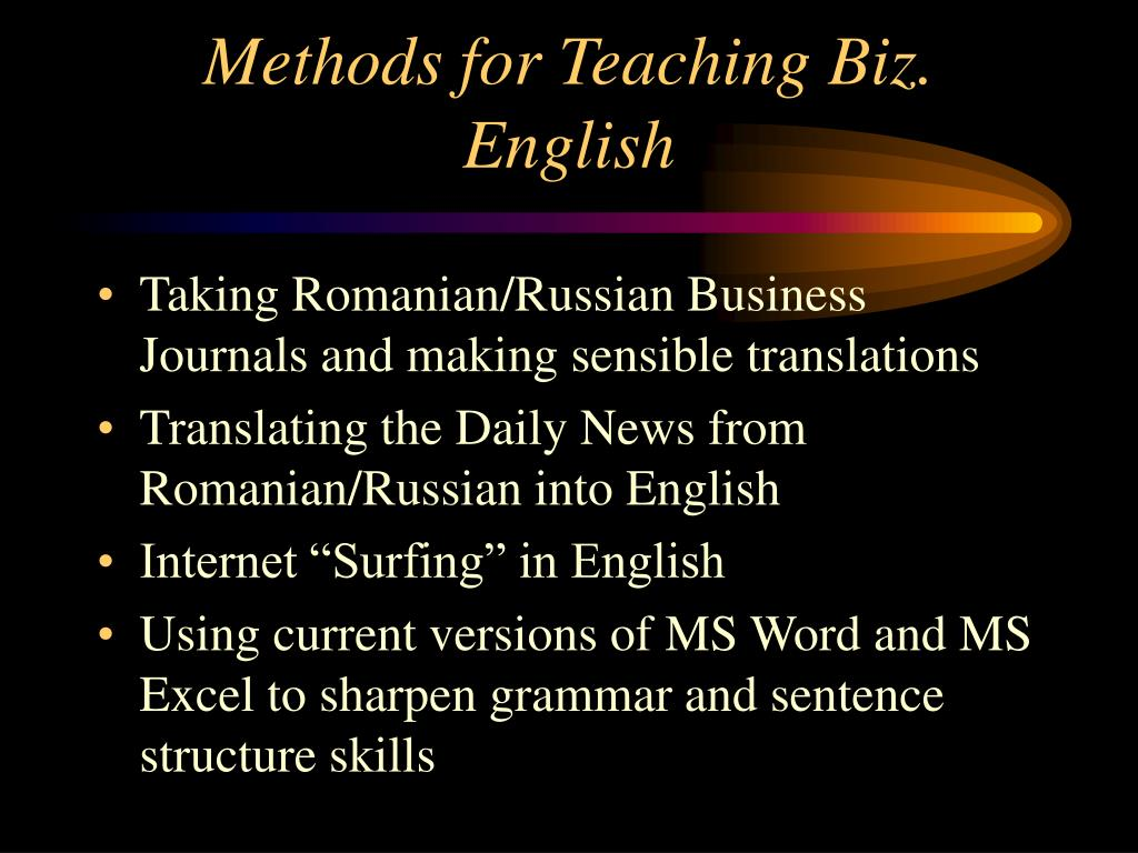 Methods for Teaching Biz. English