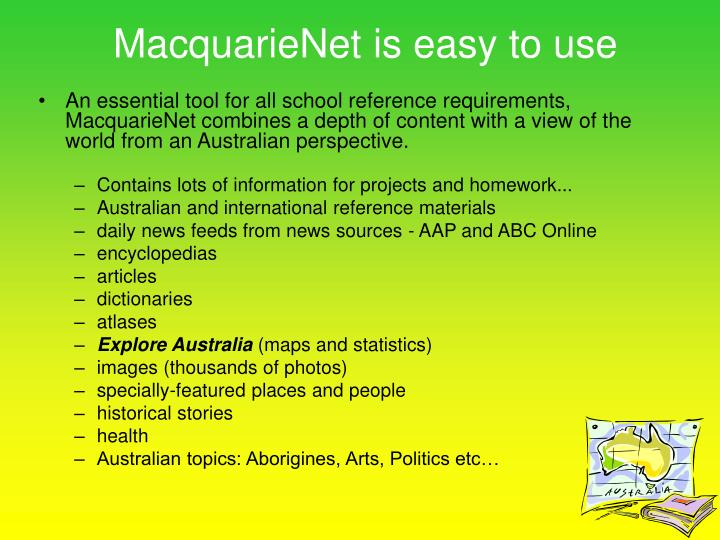 Macquarienet is easy to use