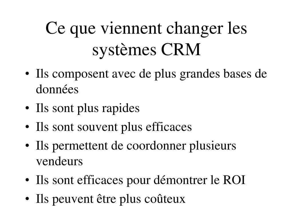 Ce que viennent changer les systèmes CRM