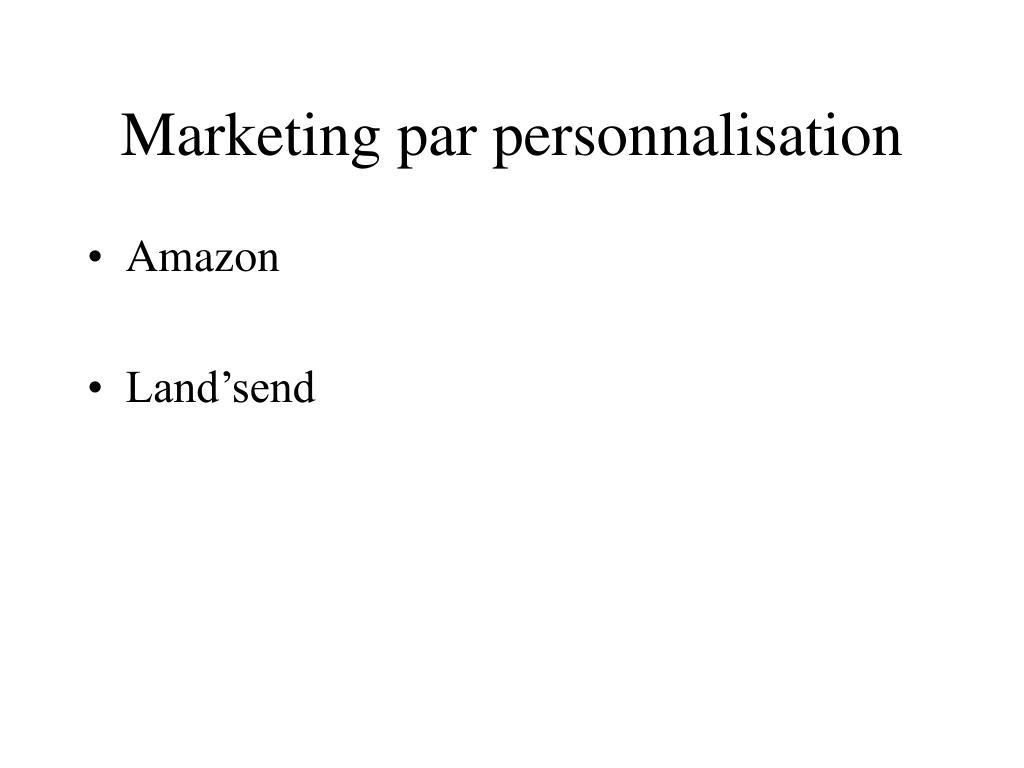Marketing par personnalisation