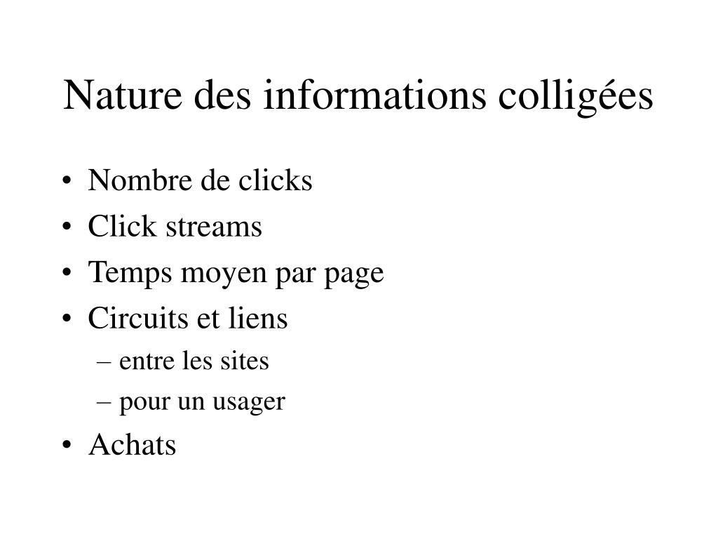 Nature des informations colligées