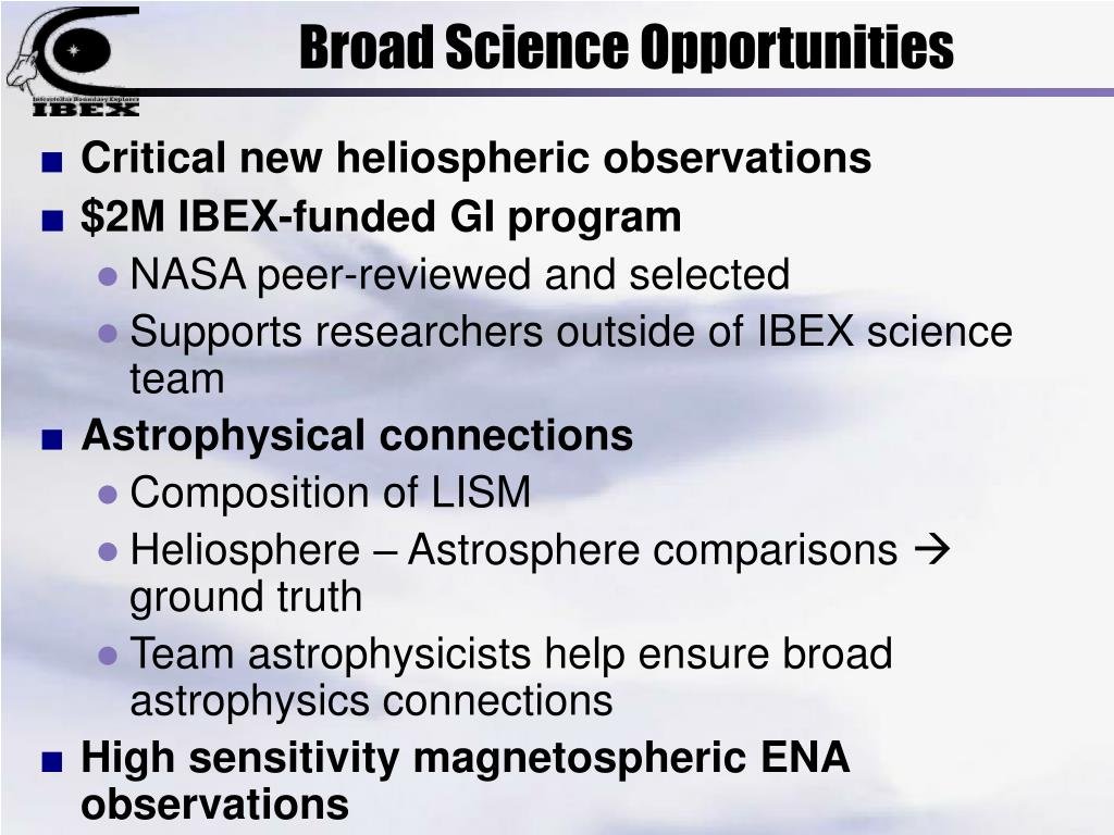 Broad Science Opportunities