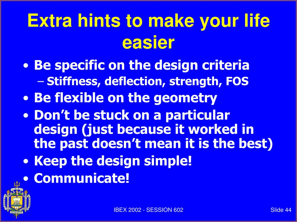 Extra hints to make your life easier