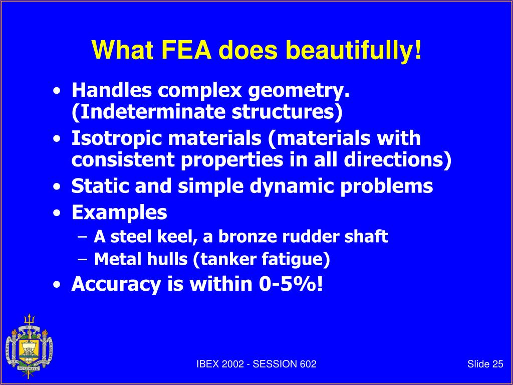 What FEA does beautifully!