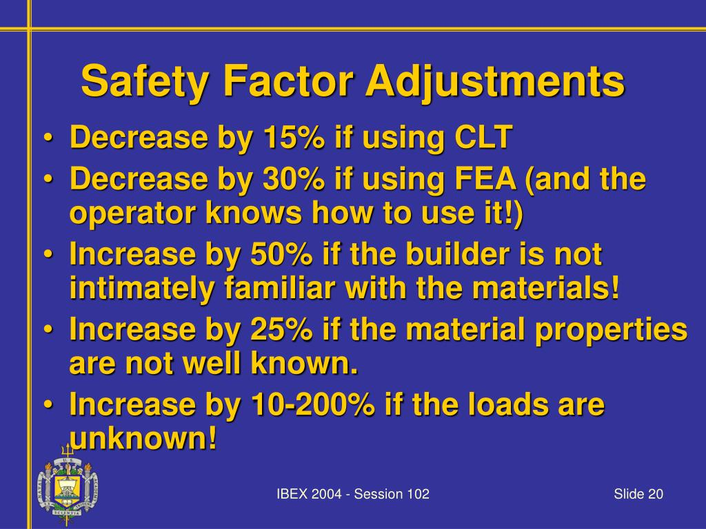 Safety Factor Adjustments