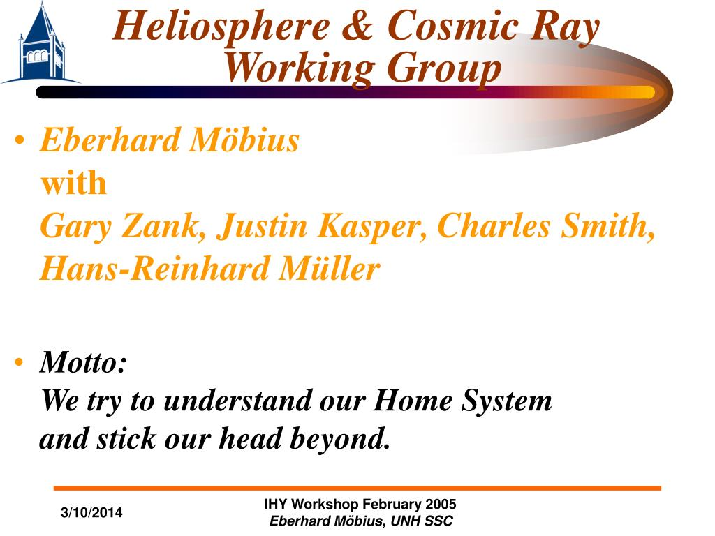heliosphere cosmic ray working group