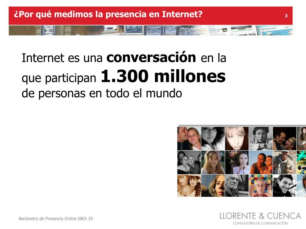 ¿Por qué medimos la presencia en Internet?
