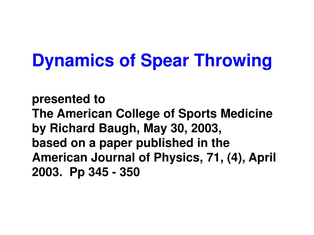Dynamics of Spear Throwing