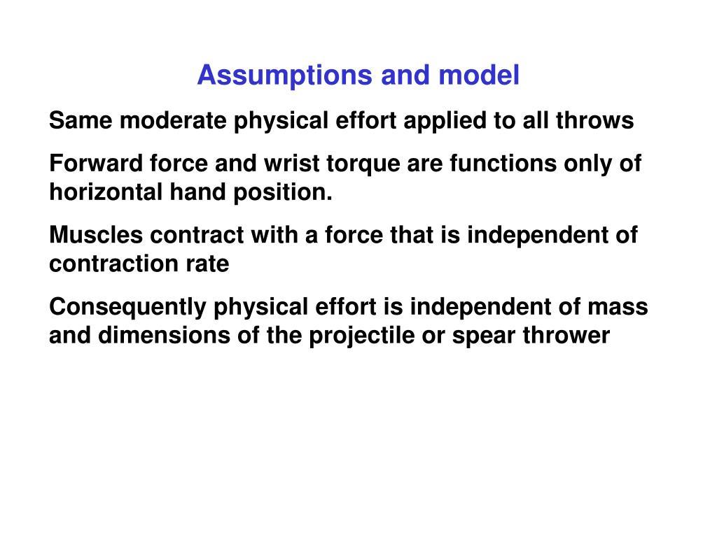 Assumptions and model