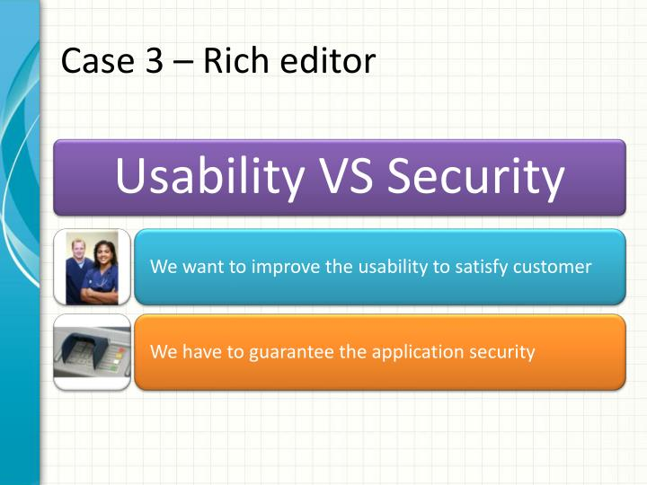 Case 3 – Rich editor