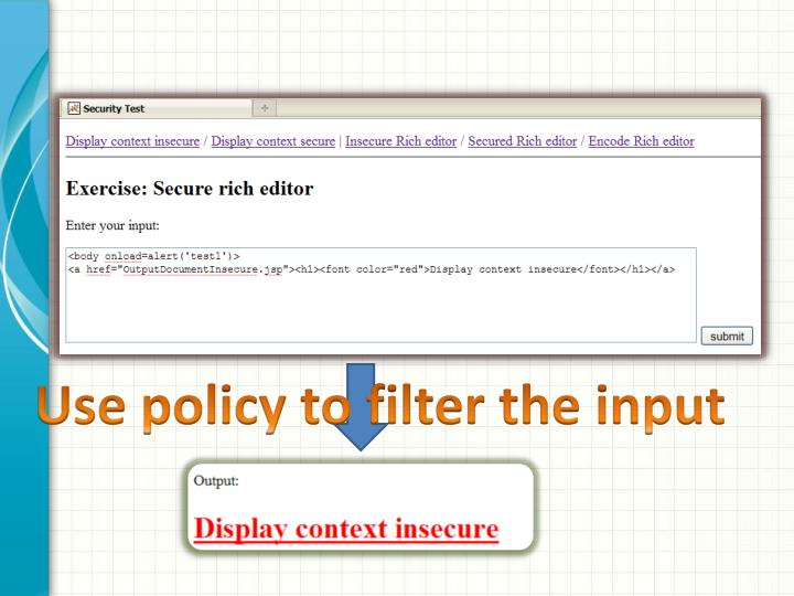 Use policy to filter the input