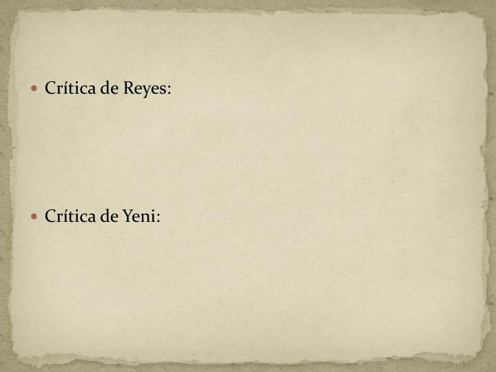 Crítica de Reyes: