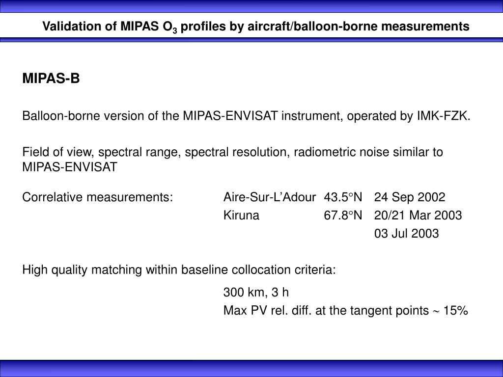 Validation of MIPAS O