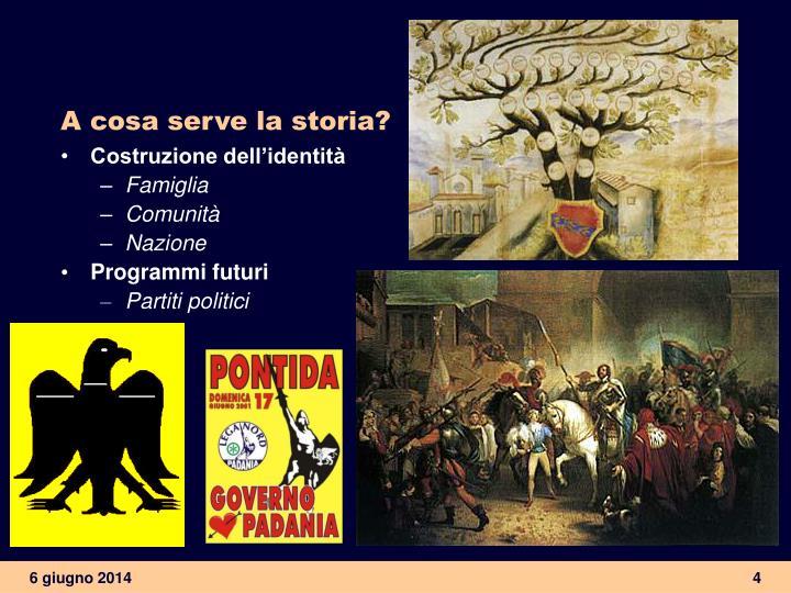 A cosa serve la storia?