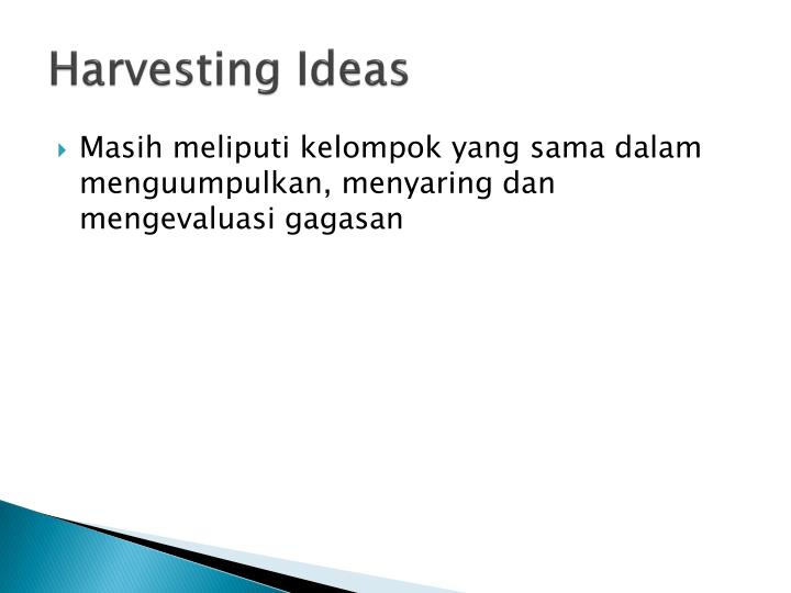 Harvesting Ideas