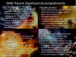 smd recent significant accomplishments