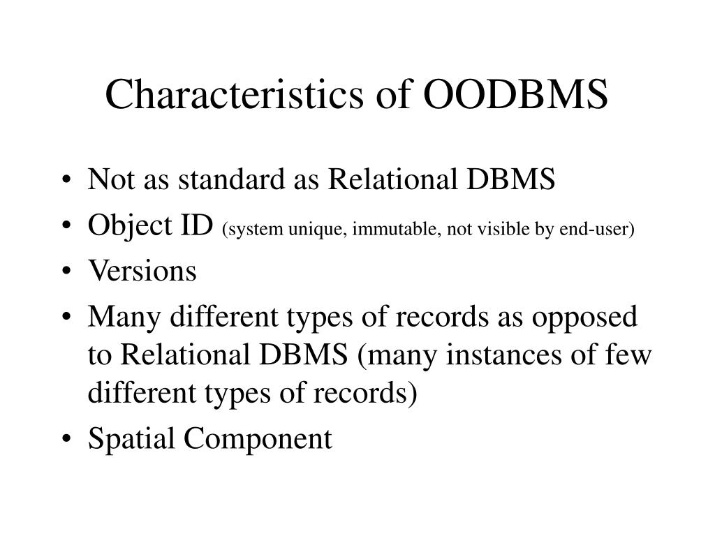 Characteristics of OODBMS