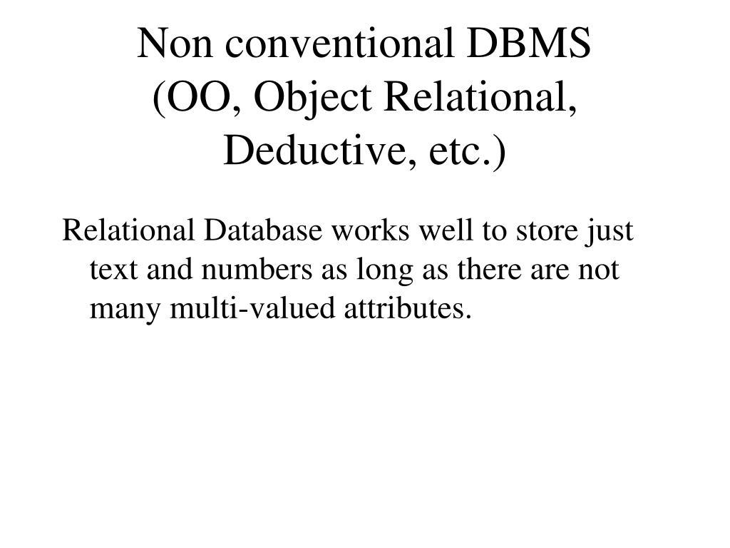 Non conventional DBMS
