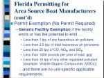 florida permitting for area source boat manufacturers cont d10