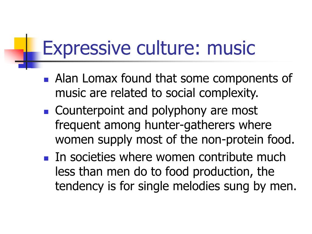 Expressive culture: music