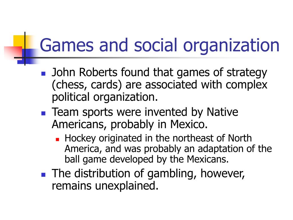 Games and social organization