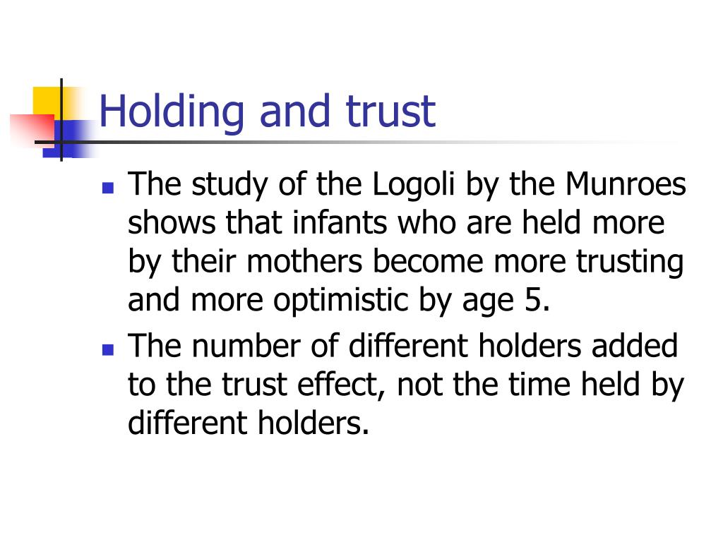 Holding and trust