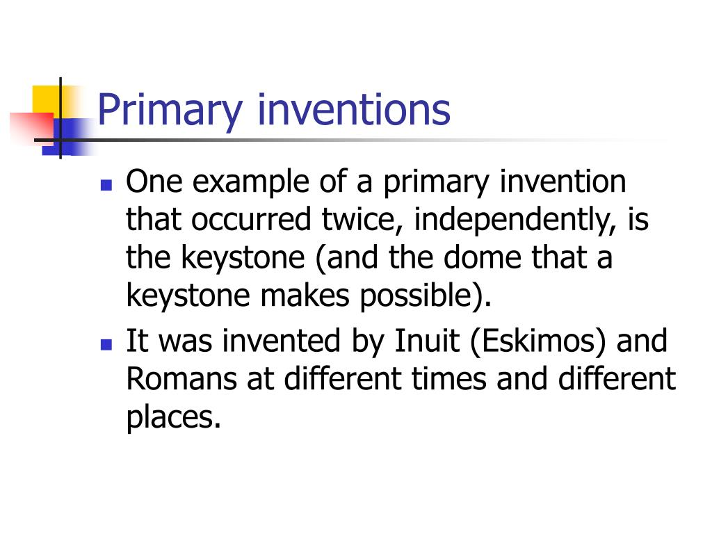 Primary inventions