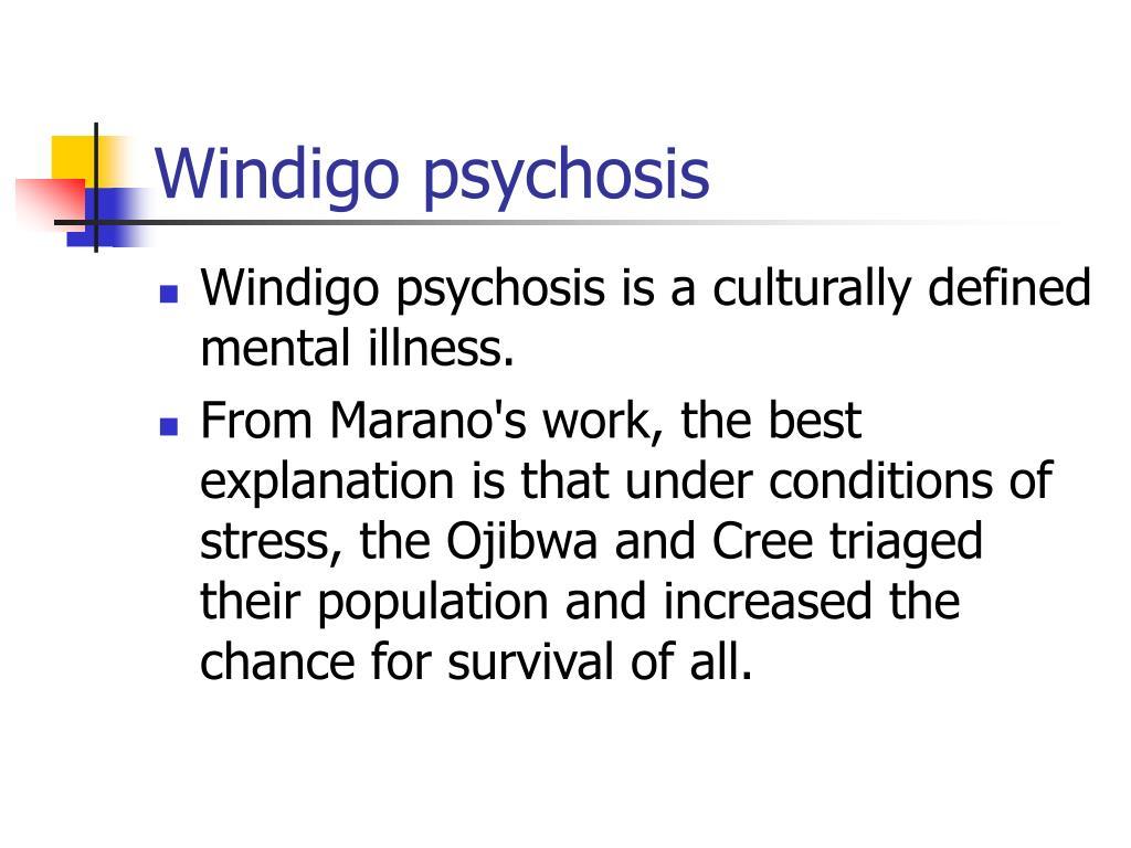 Windigo psychosis