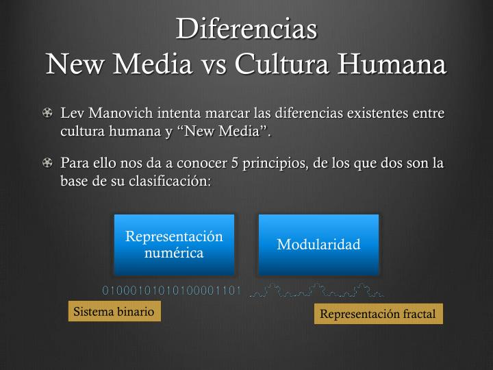 Diferencias new media vs cultura humana