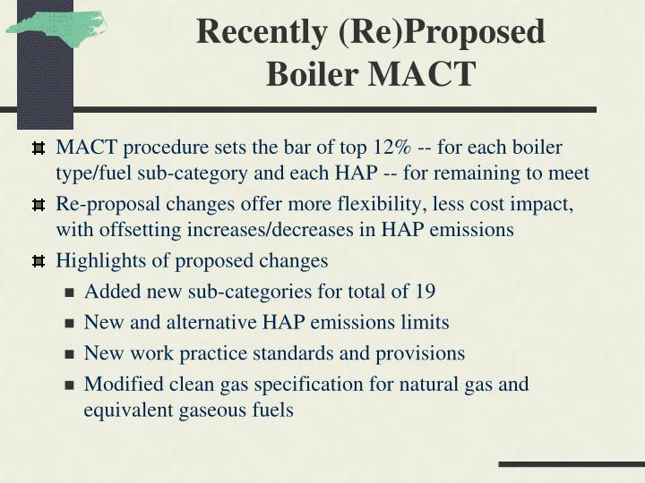 MACT procedure sets the bar of top 12% -- for each boiler type/fuel sub-category and each HAP -- for remaining to meet