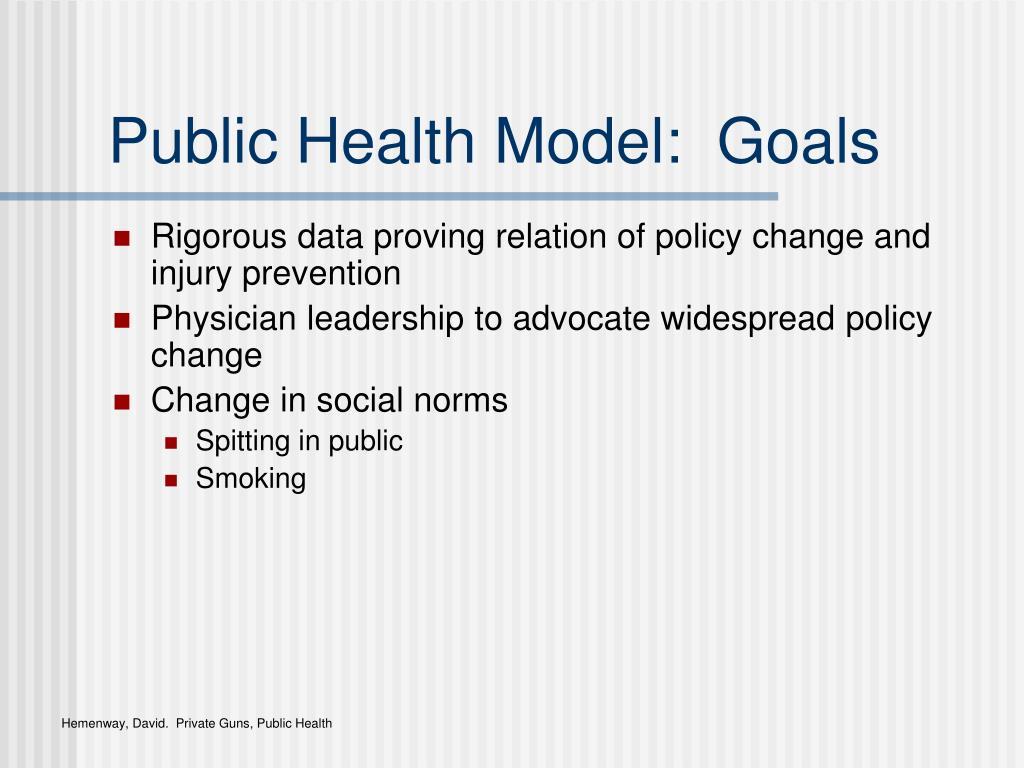 Public Health Model:  Goals
