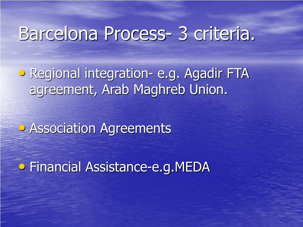Barcelona Process- 3 criteria.