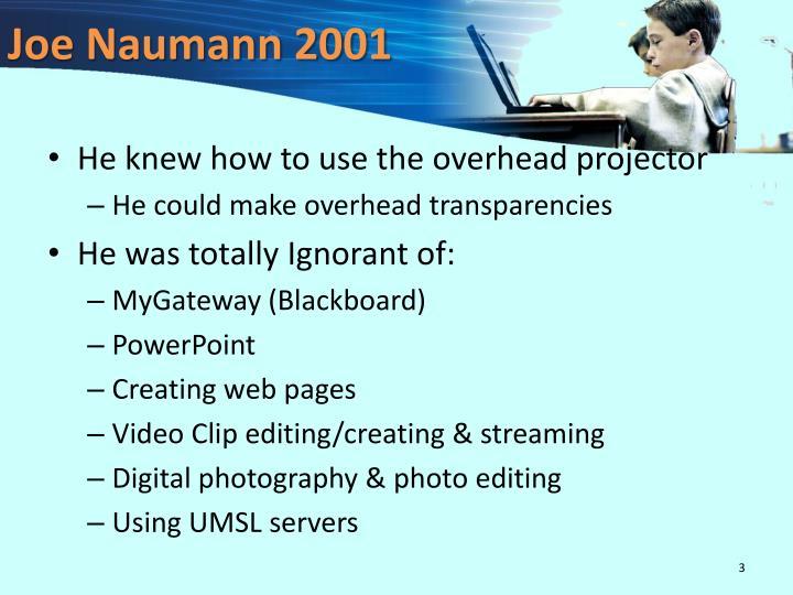 Joe Naumann 2001