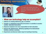 selecting appropriate technology