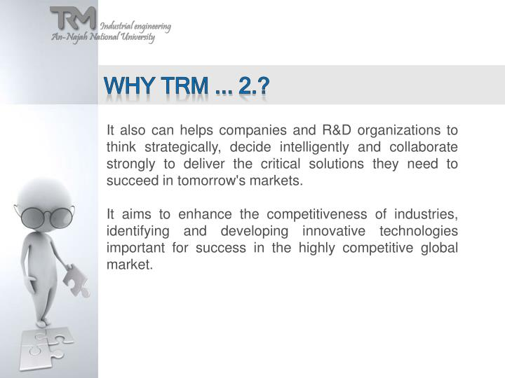 Why TRM ... 2.?