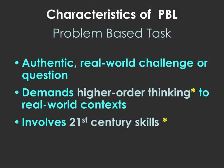 Characteristics of  PBL