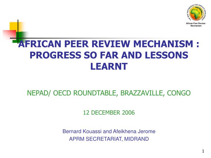 AFRICAN PEER REVIEW MECHANISM