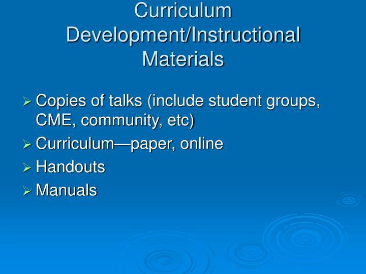 Curriculum Development/Instructional Materials
