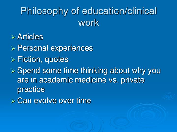 Philosophy of education/clinical work