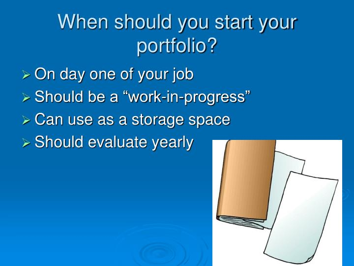 When should you start your portfolio?